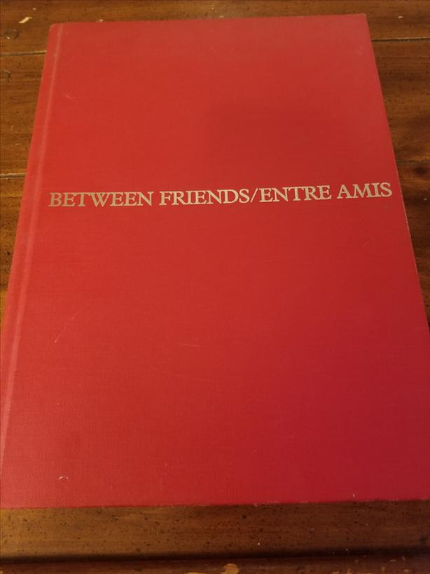 Between Friends/Entre Amis by McClelland and Stewart  Was 275 NOW 95 OBO