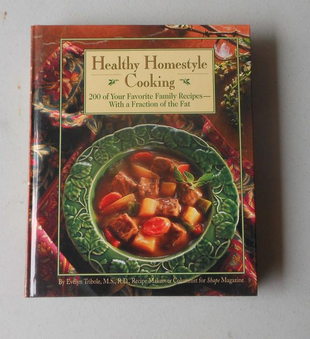 Healthy Homestyle cooking cook book