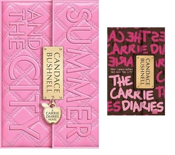 Candace Bushnell - The Carrie Diaries, Summer and the City books