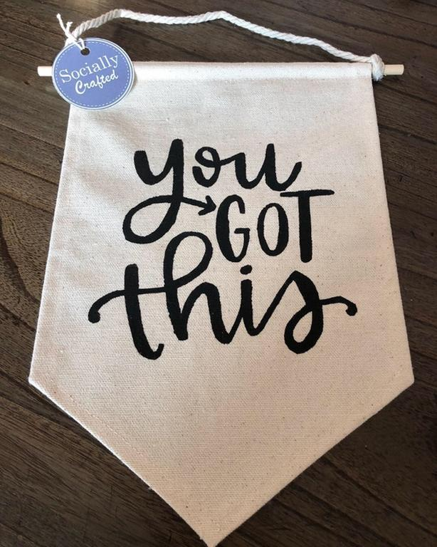 "Decorative wall pennant ""You Got This"""