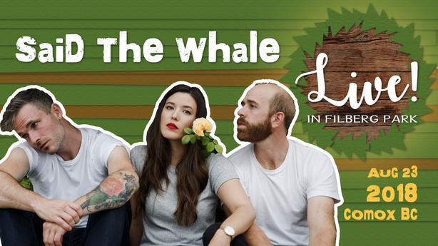 SAID THE WHALE :: LIVE! IN FILBERG PARK