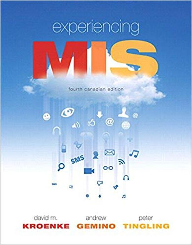 Experiencing MIS, 4th Canadian Edition Plus MyLab Access Card & eText