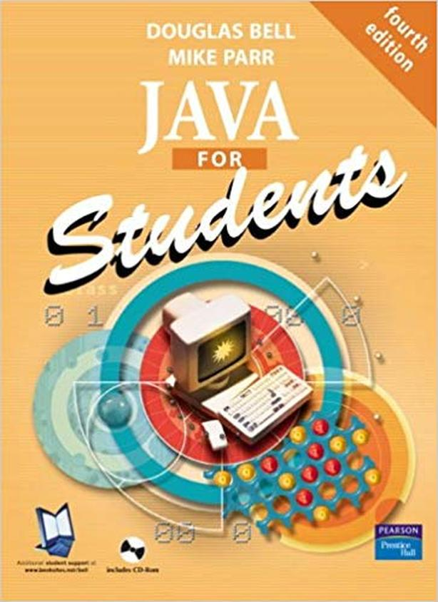 Java for Students Fourth Edition