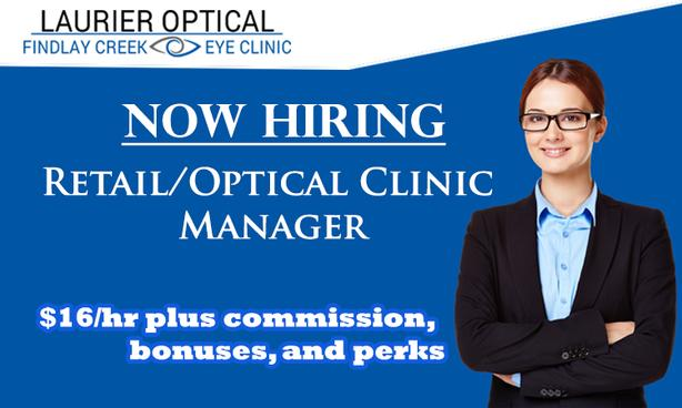 Laurier Optical Is In Need Retail/Optical Clinic Manager