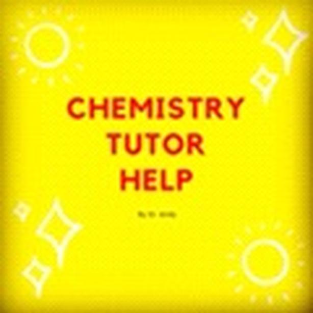 CHEMISTRY TUTOR EXPERT