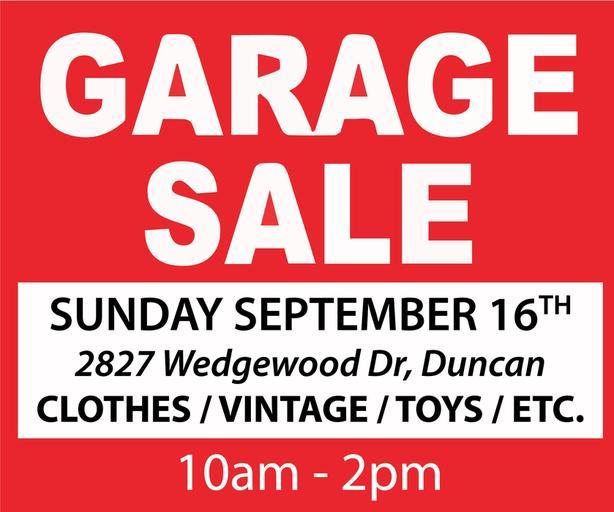 Garage Sale - September 16th, SUNDAY - Wedgewood Dr.