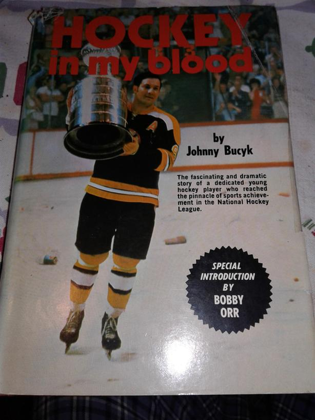 Hockey in my Blood by Johnny Bucyk
