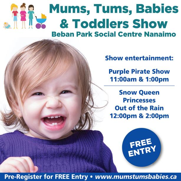 FREE: Mums Tums Babies & Toddler Show in Nanaimo)