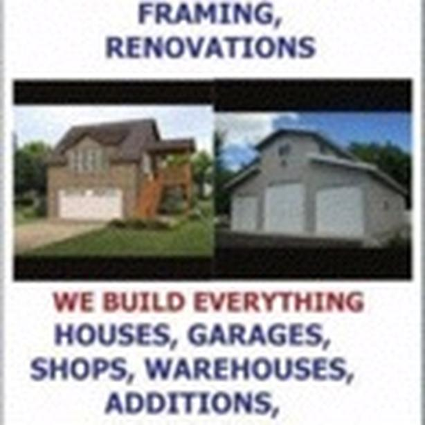 GENERAL CONTRACTING, CUSTOM HOMES, GARAGES, SHOPS, COMPLETE RENOVATIONS,