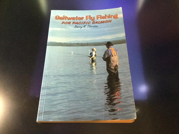 Saltwater Fly Fishing for Pacific Salmon by Barry Thornton