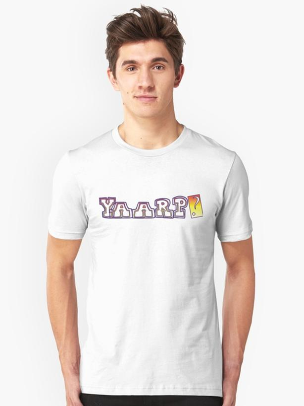 Yaarp?  Great new Tshirt design for you!