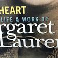 Alien Heart The Life & Work Of Margaret Laurence (New)