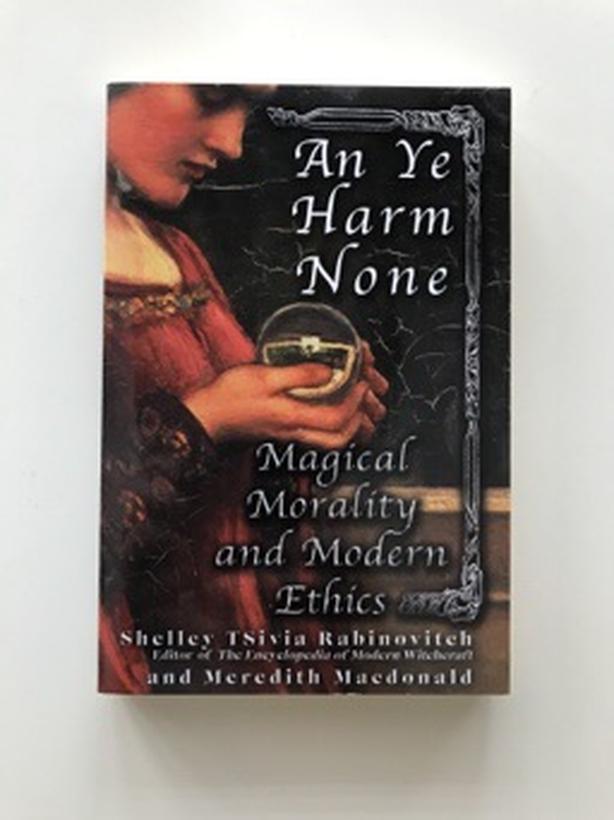 An ye harm none