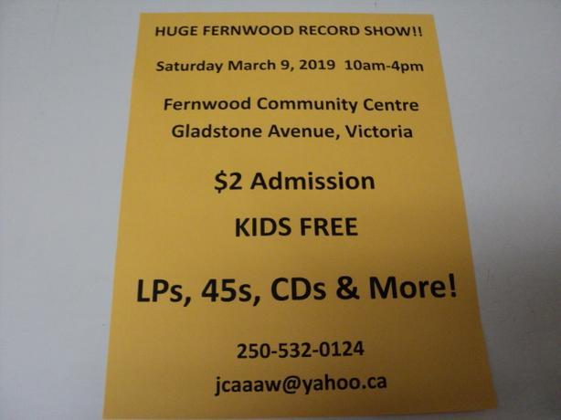 VICTORIA RECORD SHOW SAT MAR 9TH 10-4 FERNWOOD COMMUNITY CTR KIDS FREE