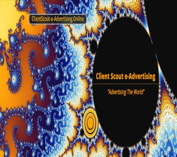 "Client Scout e-Advertising Agency ""Advertising The World"""