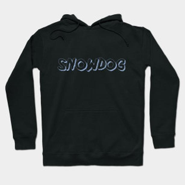 Snowdog, new design HOODIE, great gift item, practical too!