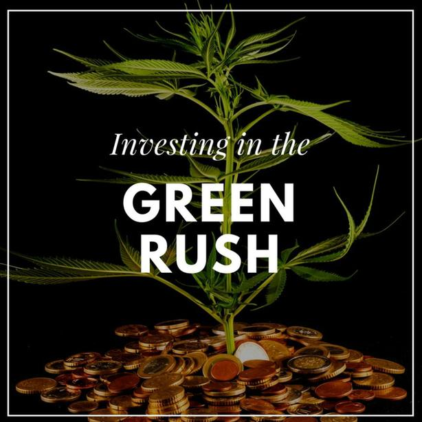 "Invest in the "" Green Rush"" today"