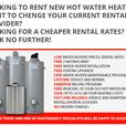 Hot Water Heater Rental - FREE installation - Reduced Rental Rates