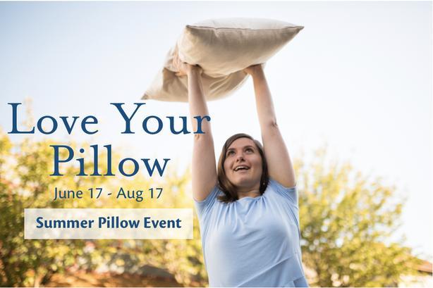 Love Your Pillow - Summer Pillow Event - June 17-August 17 2019