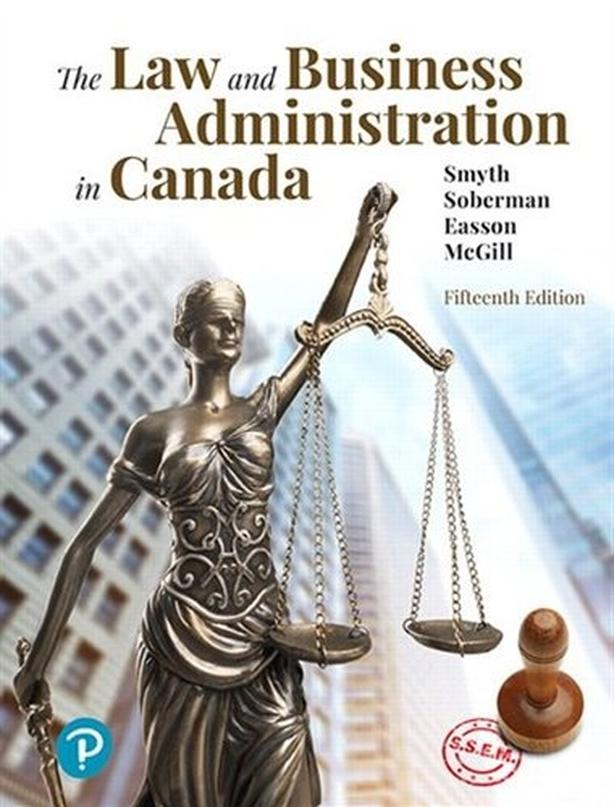 The Law and Business Administration in Canada by Smyth,Easson,Mcgill