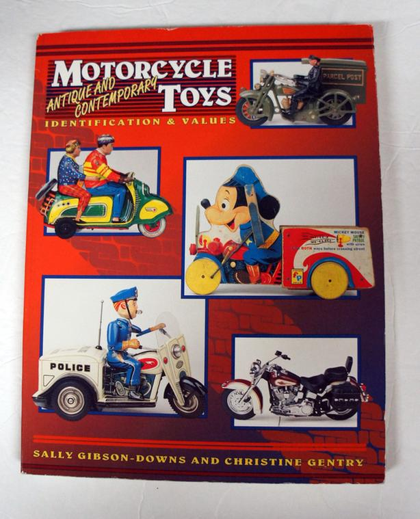 Motorcycle Toys: Antique and Contemporary: Identification & Values