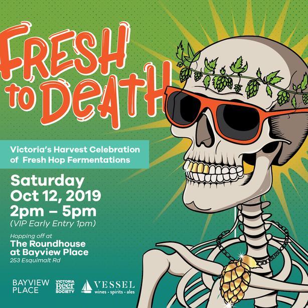 Fresh to Death: Victoria's Harvest Celebration of Fresh Hop Beer!