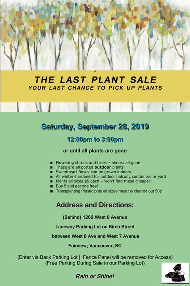 THE LAST PLANT SALE - SAT SEPT 28 - 12 TO 3PM