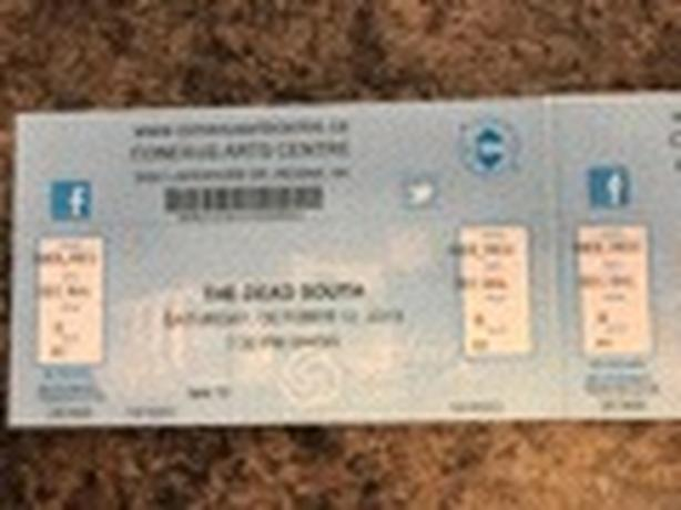 THE DEAD SOUTH  - 2 TICKETS