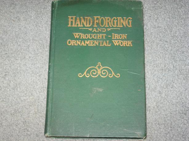 vintage Hand forging blacksmith book  dated 1911