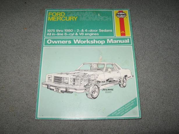Ford Granada Ford Monarch 1975 - 1980 Workshop Manual