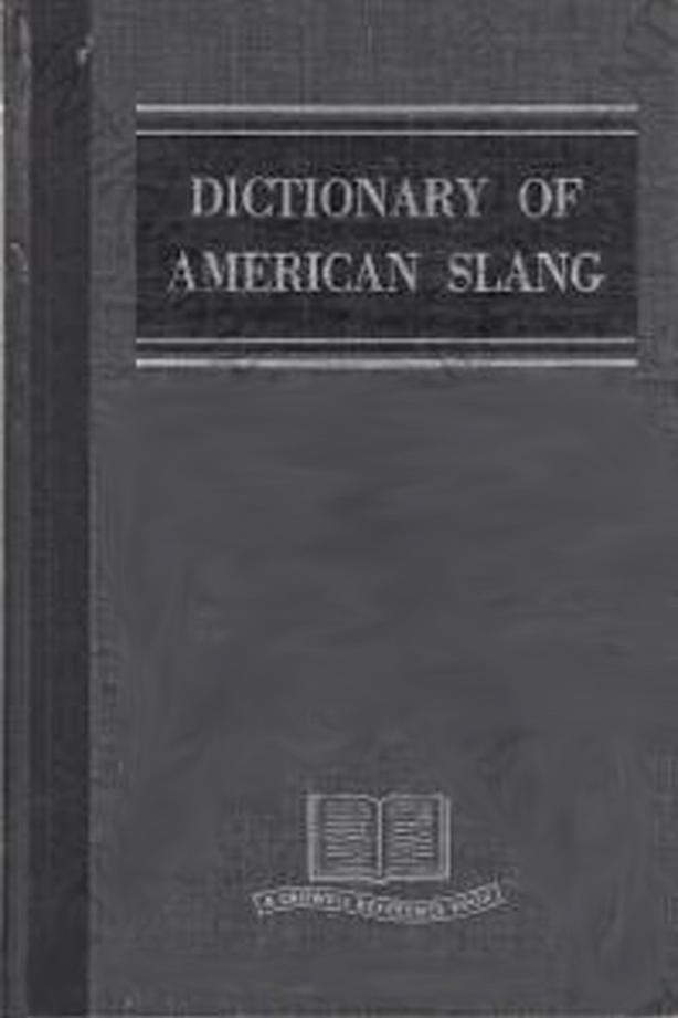 Dictionary of American Slang 1960 Book - $25