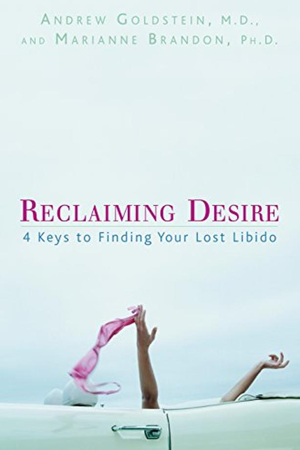 New Reclaiming Desire: 4 Keys to Finding Your Lost Libido - $20
