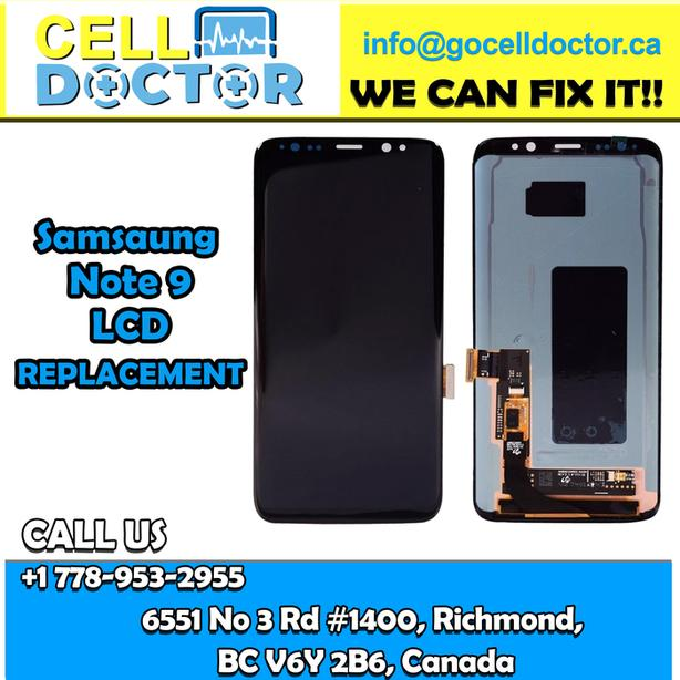 Repair Your Samsung Note 9 LCD in Richmond Best Price