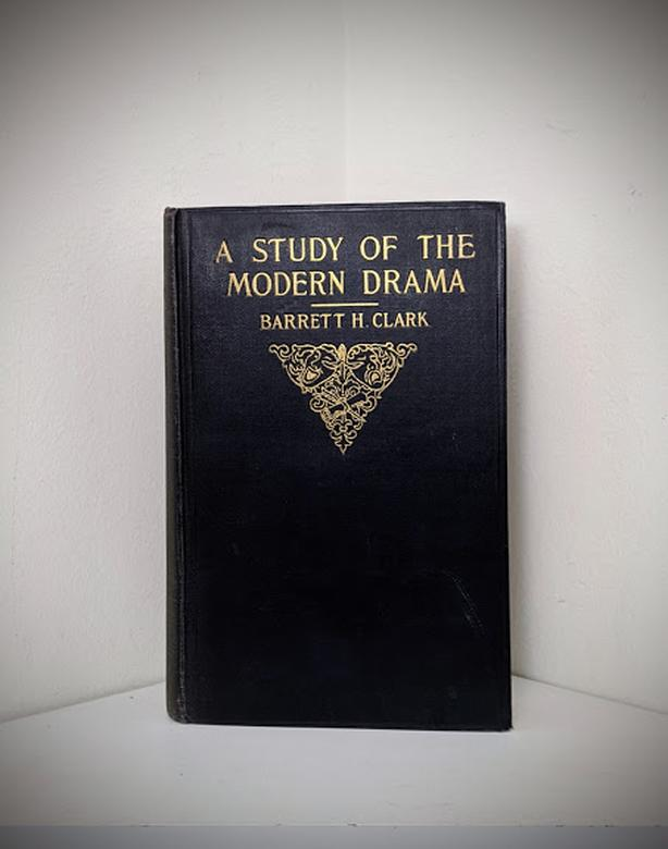 1925 1st Edition A Study of the Modern Drama
