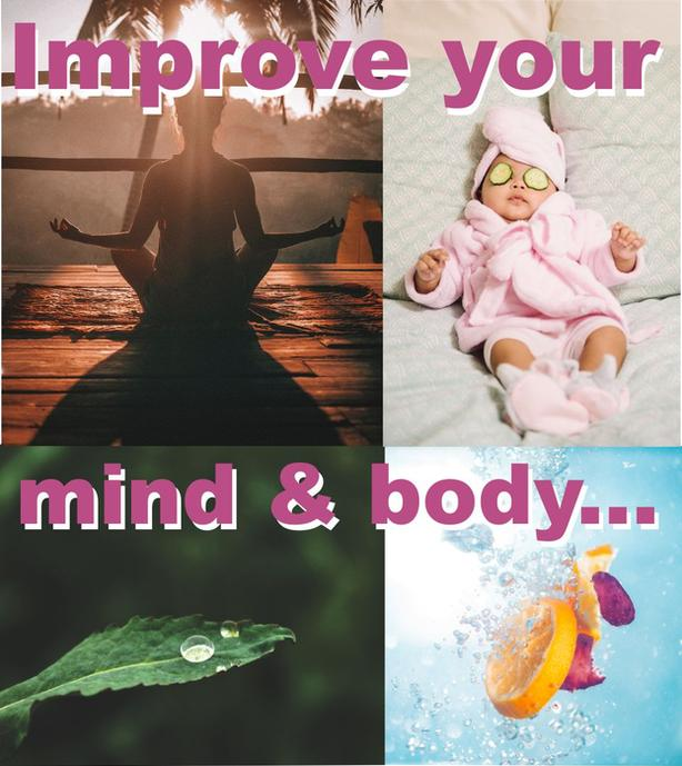 Improving your mind & body...