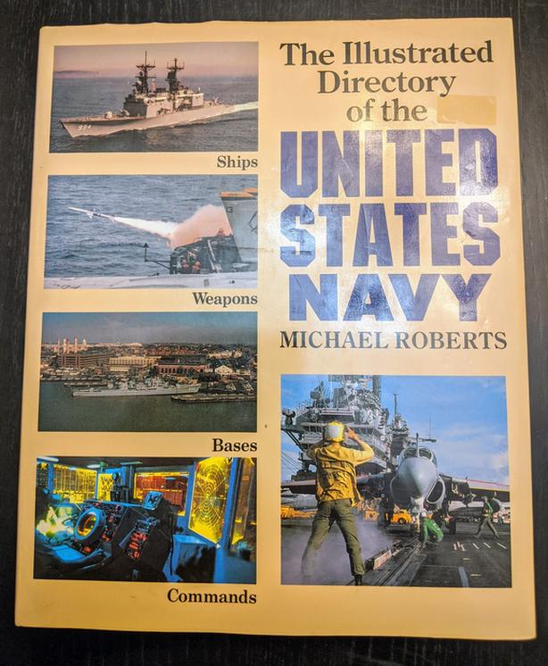 Illustrated Directory of The United States Navy Rare Collectable Book