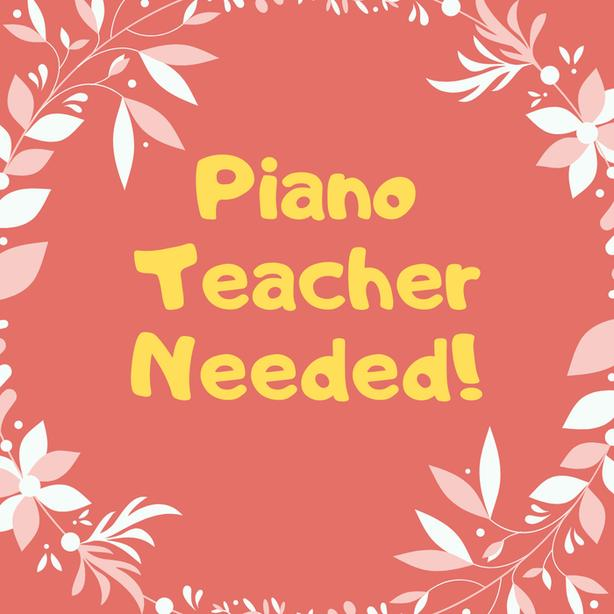 In Search of an upbeat and fun Piano Teacher :)