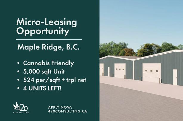 Maple Ridge Micro-Cultivation Leasing Opportunity