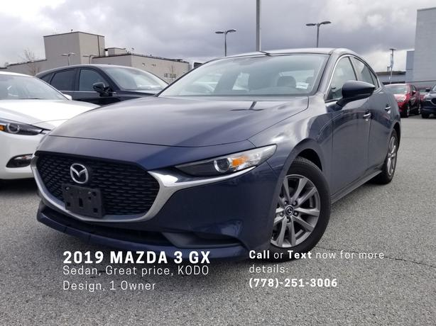 2019 MAZDA 3 MAZDA3 GX SEDAN - GREAT PRICE, KODO DESIGN, ONE OWNER!
