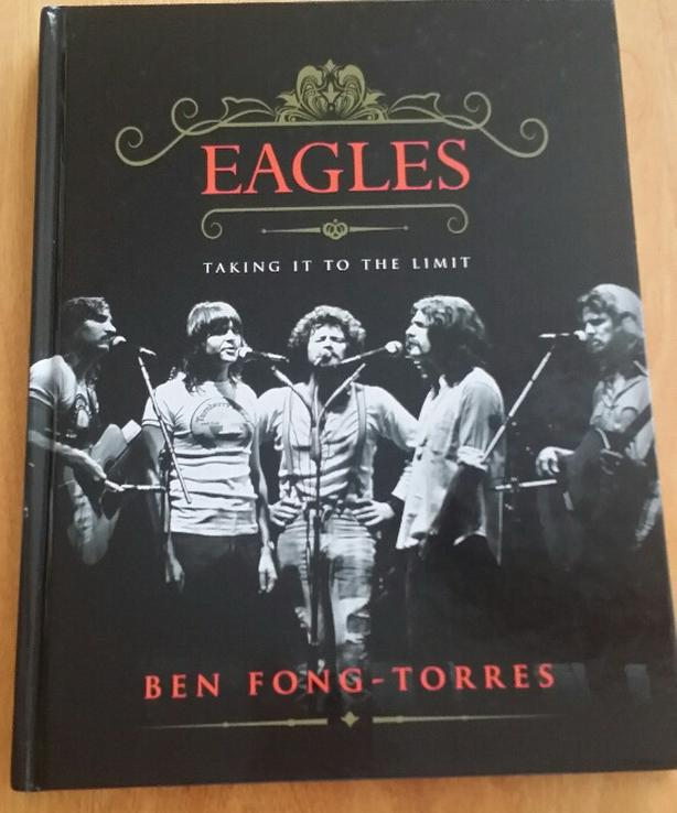 Eagles - Taking It To The Limit Book - Hard Cover