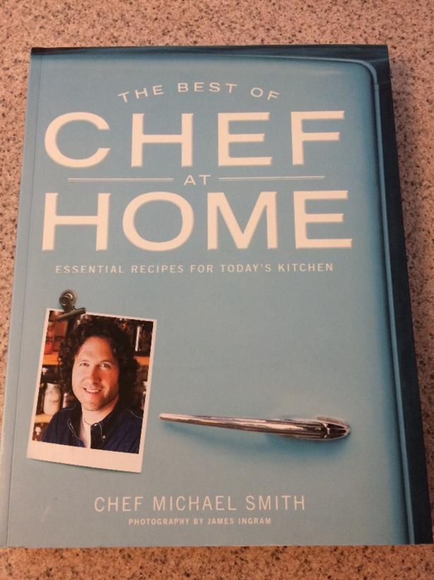 THE BEST OF CHEF AT HOME by CHEF MICHAEL SMITH