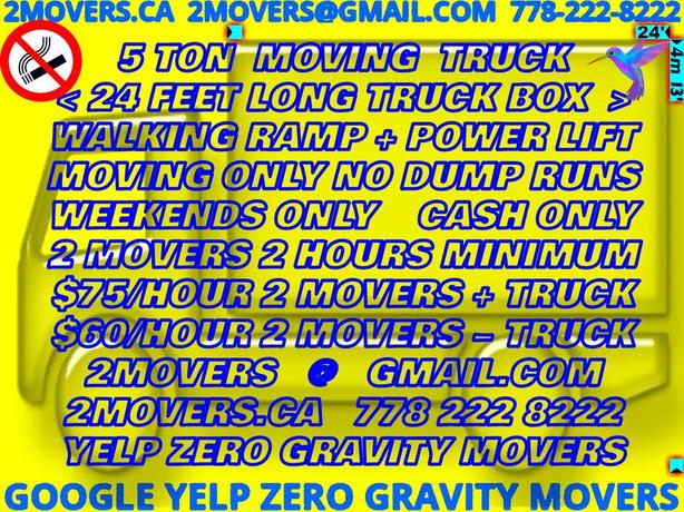 2movers.ca#778-222-8222 $75/H BC_Lower_Mainland WEEKENDS + APR 23 MAY 4 14 18 26