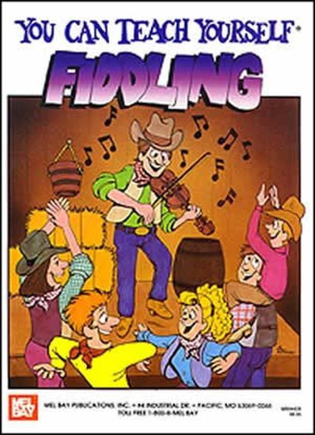 You Can Teach Yourself Fiddling - Mel Bay Book