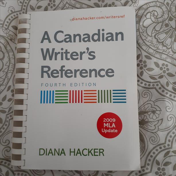 A Canadian Writer's Reference by Dana Hacker, Fourth Addition