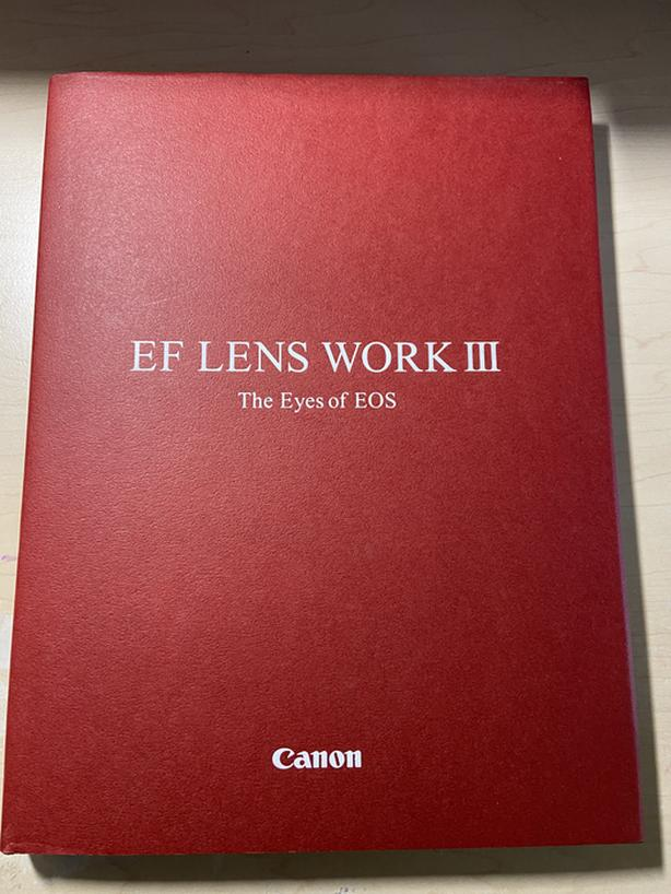 Canon EF Lens Work III: The Eyes of EOS Hardcover