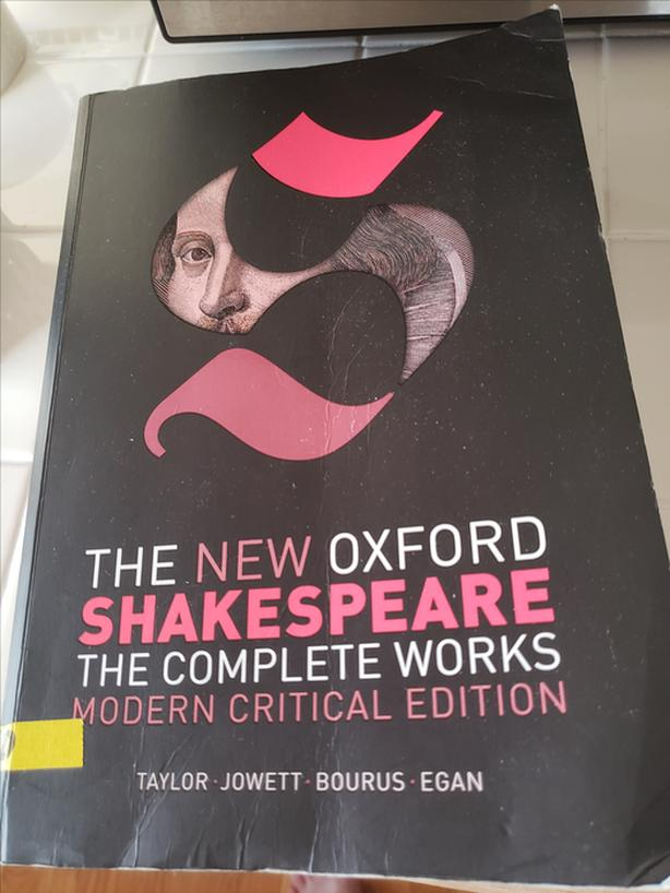The New Oxford Shakespeare. The Complete Works. Modern Critical Edition