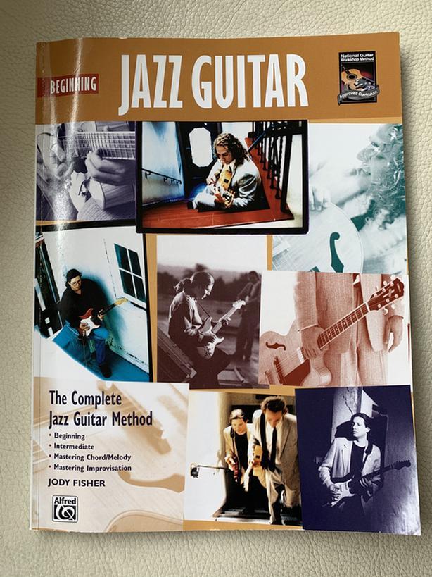 Beginning Jazz Guitar - the Complete Jazz Guitar Method