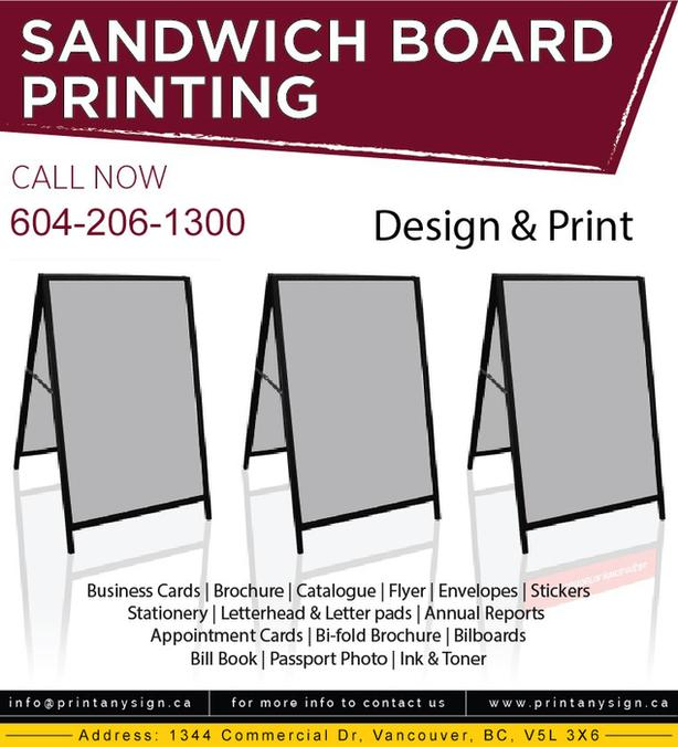 Sandwich Board Design and other Printing are now available