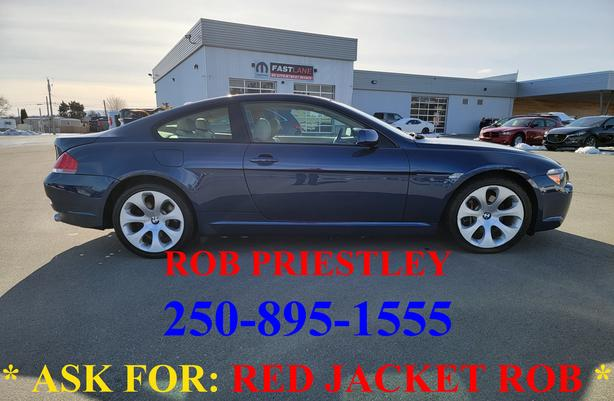 2005 BMW 645CI * ask for RED JACKET ROB *