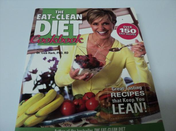 THE EAT CLEAN DIET COOKBOOK